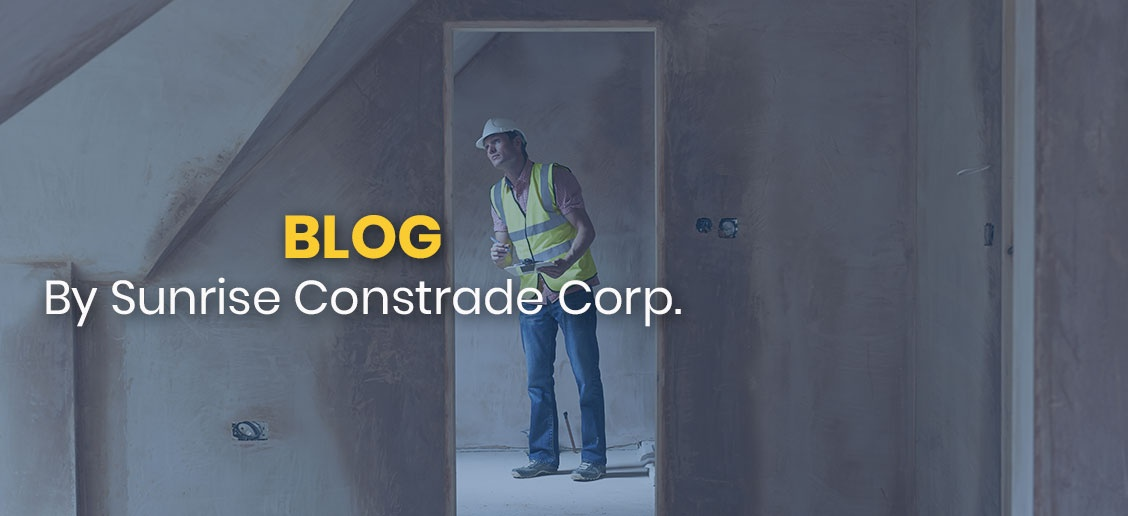 Blog by Sunrise Constrade Corp.